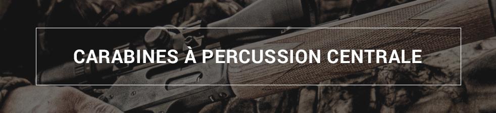 Carabines à Percussion Centrale